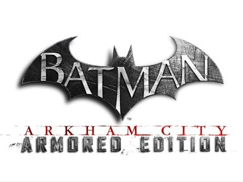 Batman Arkham City — Armored Edition Wii U Launch Trailer [HD]