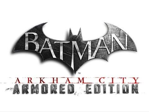 Batman Arkham City — Armored Edition Wii U Launch Trailer [HD]