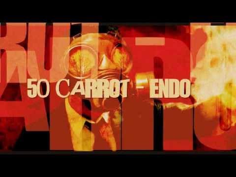 50 Carrot – Endo [EXCLUSIVE PROMO]